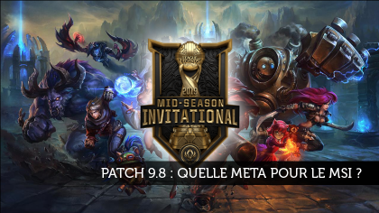 Patch 9.8 : quelle meta pour le MSI ?