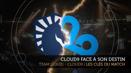 Team Liquid - Cloud9 | Les clés du match