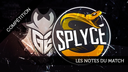 G2 - Splyce : les notes du match