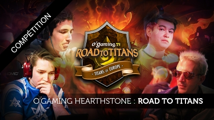 O'Gaming Hearthstone : Road to Titans