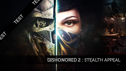 Dishonored 2 : stealth appeal