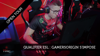 Qualifier ESL Montpellier : GamersOrigin s'impose