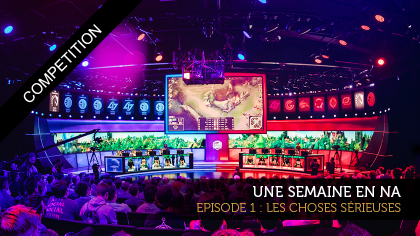 Une semaine en LCS NA