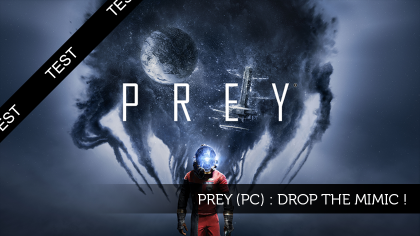 Prey (PC) : Drop the mimic !