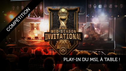 Play-In du MSI, à table !
