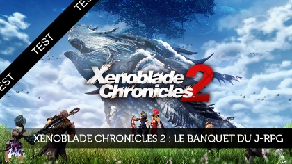 Xenoblade Chronicles 2 : le banquet du J-RPG