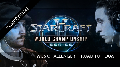 WCS EU Challenger : road to Texas