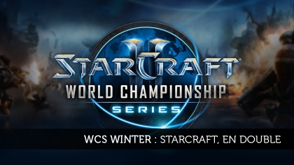 WCS Winter : StarCraft, en double