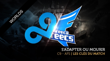 Afreeca Freecs - Cloud9 : les clés du match