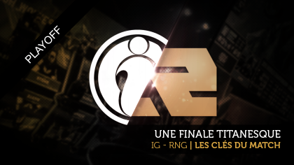 Royal Never Give Up - Invictus Gaming : les clés du match