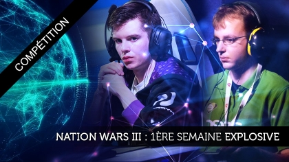 Nation Wars III: Première semaine explosive