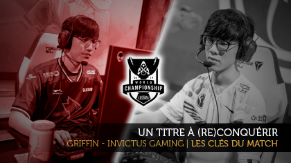 Griffin - Invictus Gaming | Les clés du match
