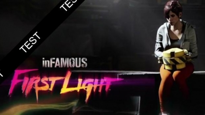inFAMOUS First Light : Le test !