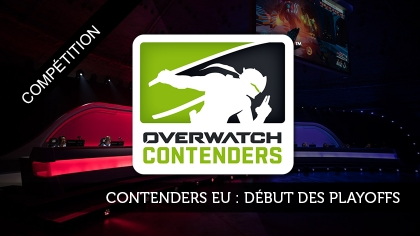 Contenders Europe : début des Playoffs