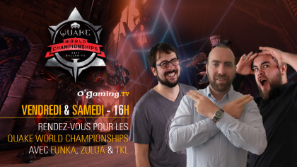 Les Quake World Championships débarquent sur O'Gaming !