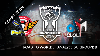 Road to Worlds : Analyse du groupe B