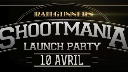 Shootmania Launch Party !
