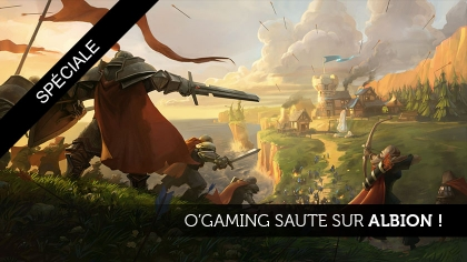 O'gaming saute sur Albion !