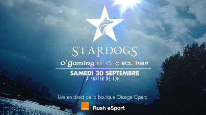 Stardogs : O'Gaming et Eclypsia s'affrontent chez Orange.