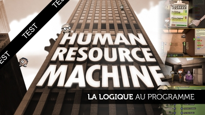 Human Resource Machine, la logique au programme.