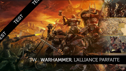 Total War : Warhammer, l'alliance parfaite