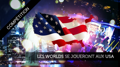 Worlds 2016 : direction les USA