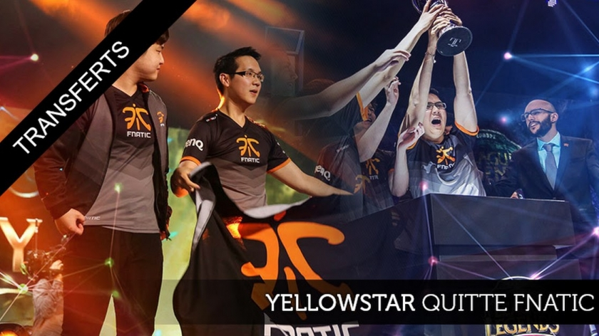 Yellowstar quitte Fnatic !